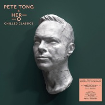 Pete Tong & Her-O 'Chilled Classics'